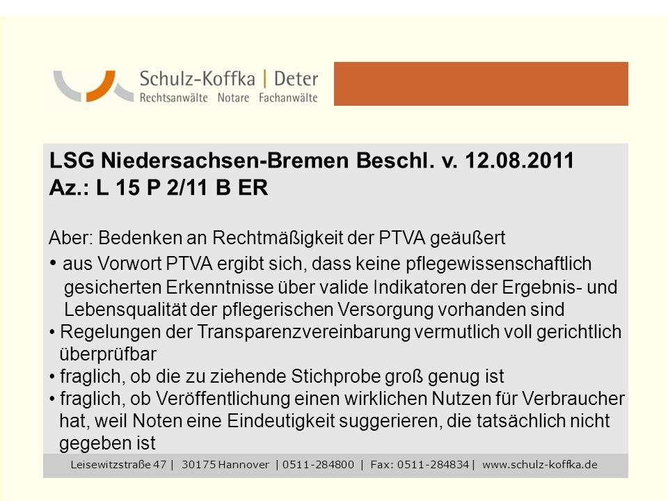LSG Niedersachsen-Bremen Beschl. v. 12.08.2011 Az.: L 15 P 2/11 B ER