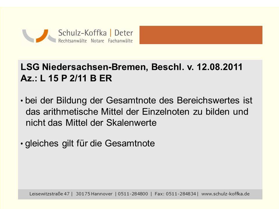 LSG Niedersachsen-Bremen, Beschl. v. 12.08.2011 Az.: L 15 P 2/11 B ER
