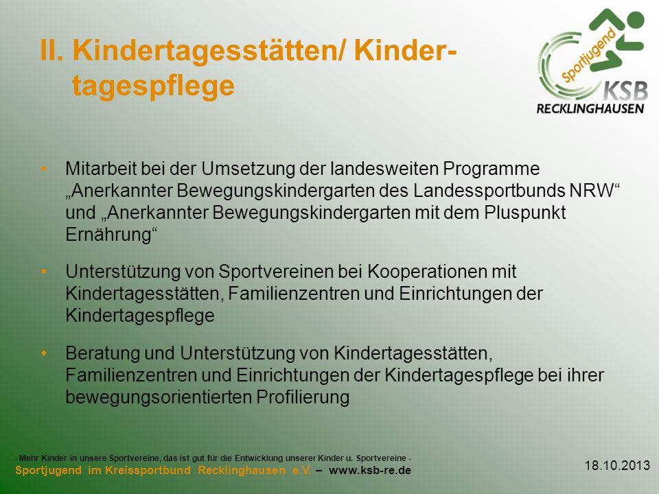 II. Kindertagesstätten/ Kinder- tagespflege