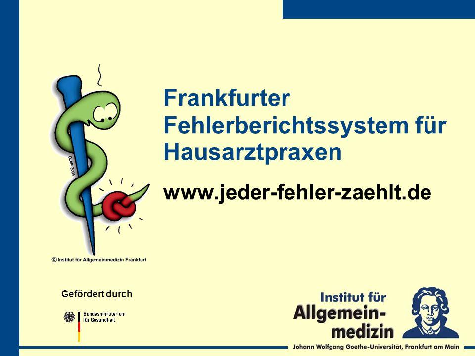 Frankfurter Fehlerberichtssystem für Hausarztpraxen www