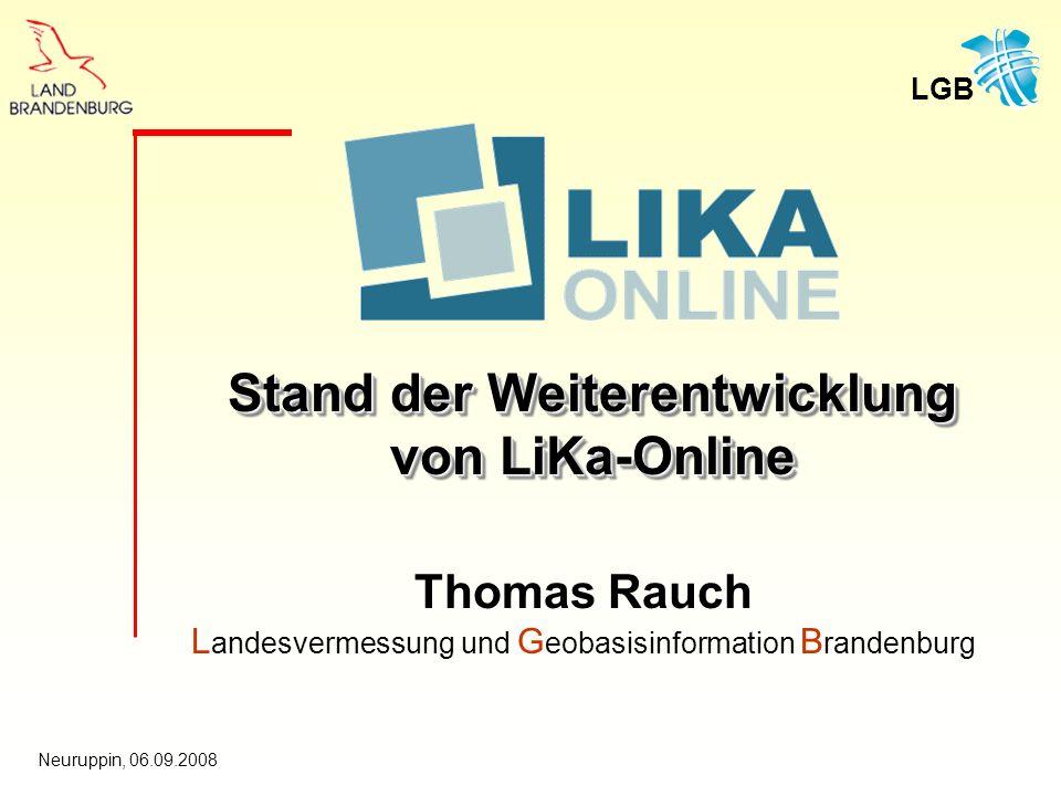 Stand der Weiterentwicklung von LiKa-Online