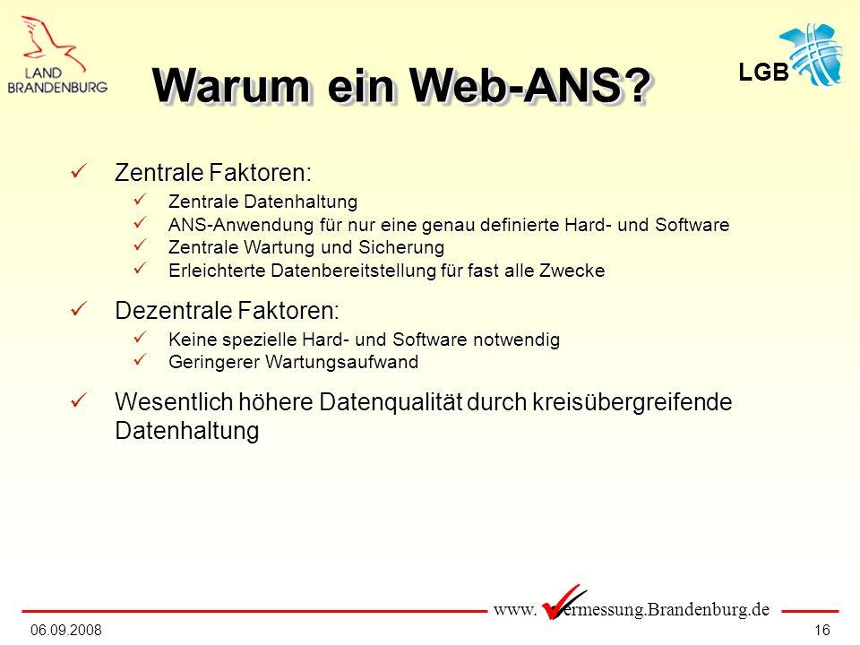 Warum ein Web-ANS Zentrale Faktoren: Dezentrale Faktoren: