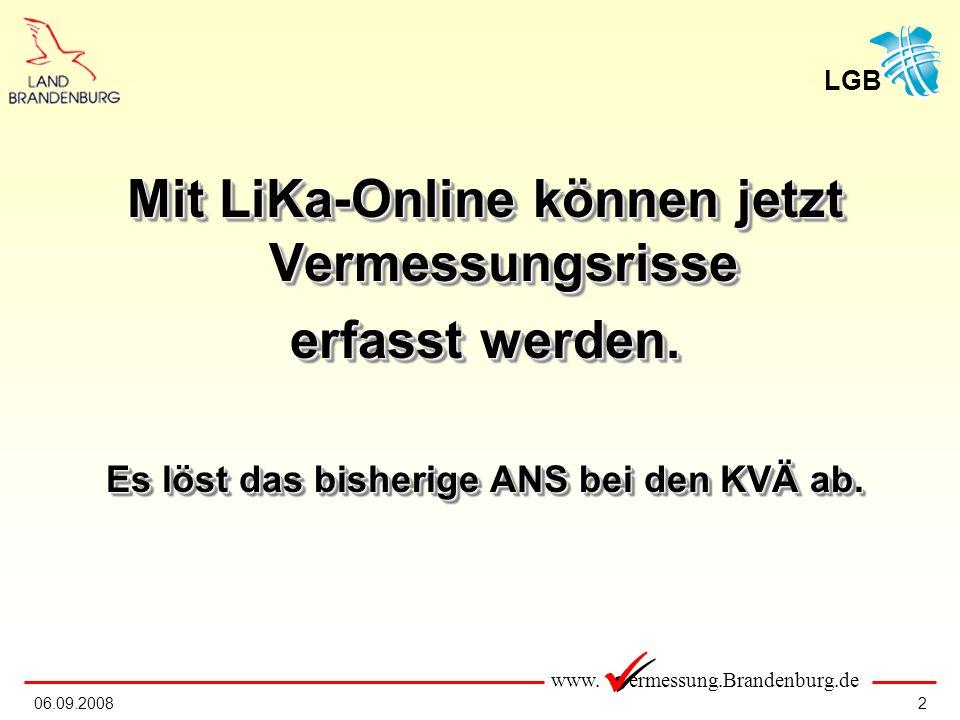 Mit LiKa-Online können jetzt Vermessungsrisse erfasst werden.