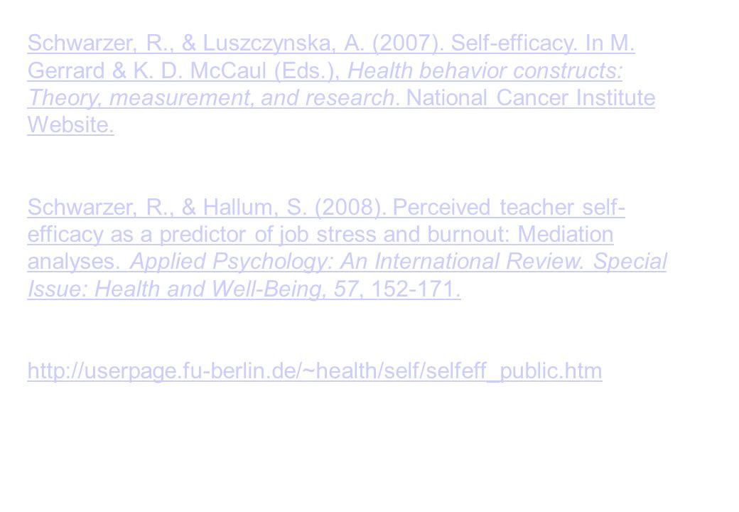 Schwarzer, R. , & Luszczynska, A. (2007). Self-efficacy. In M