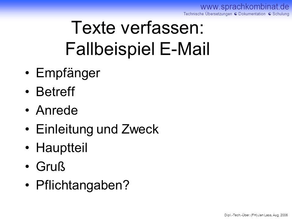 Texte verfassen: Fallbeispiel E-Mail