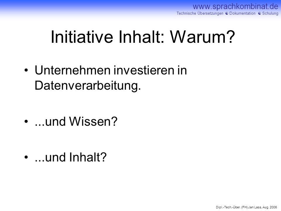 Initiative Inhalt: Warum