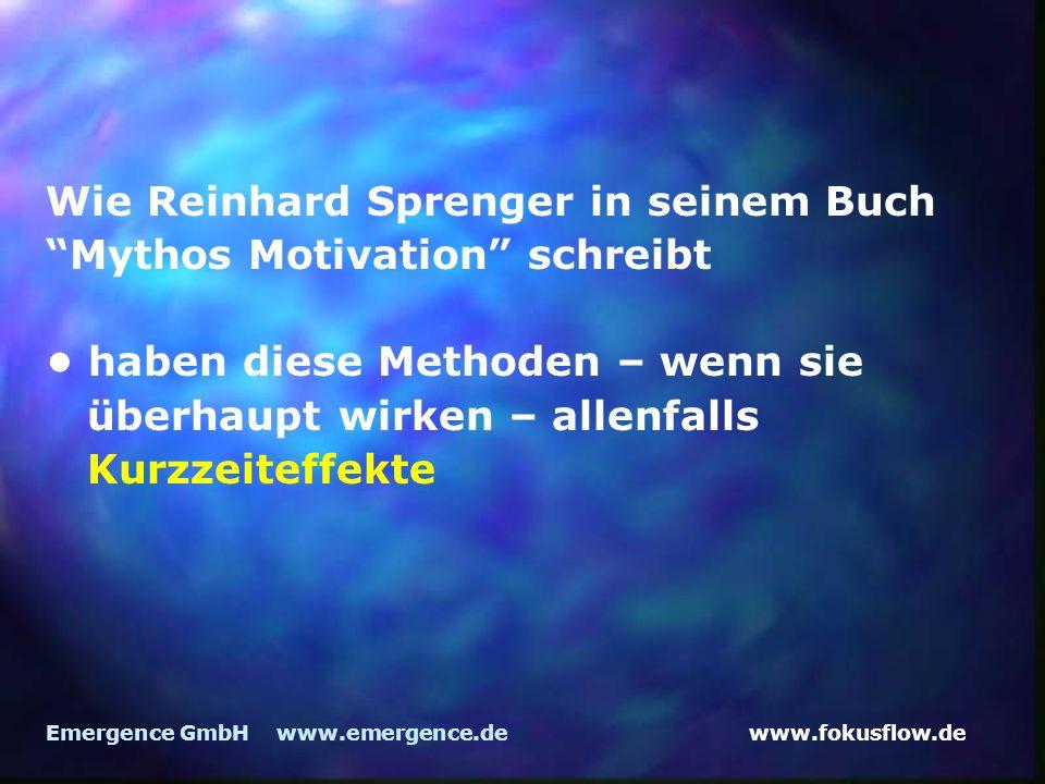 Wie Reinhard Sprenger in seinem Buch Mythos Motivation schreibt