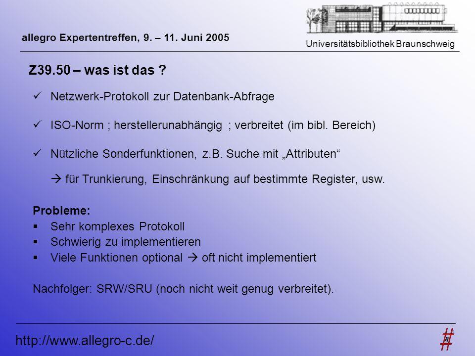 Z39.50 – was ist das http://www.allegro-c.de/
