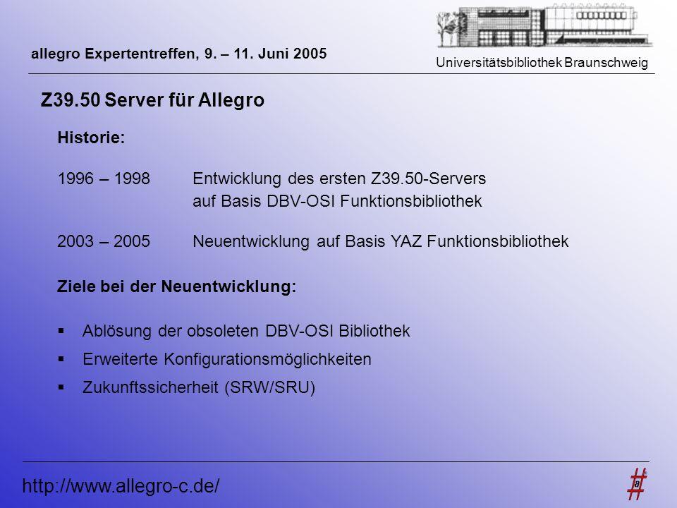 Z39.50 Server für Allegro http://www.allegro-c.de/ Historie: