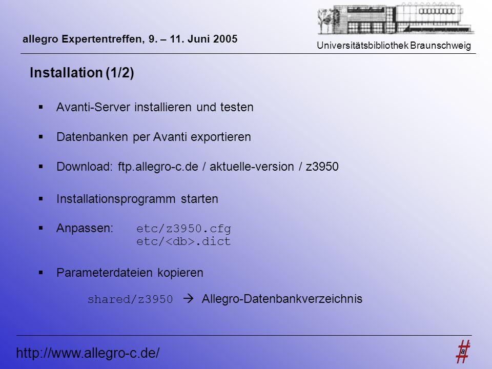 Installation (1/2) http://www.allegro-c.de/