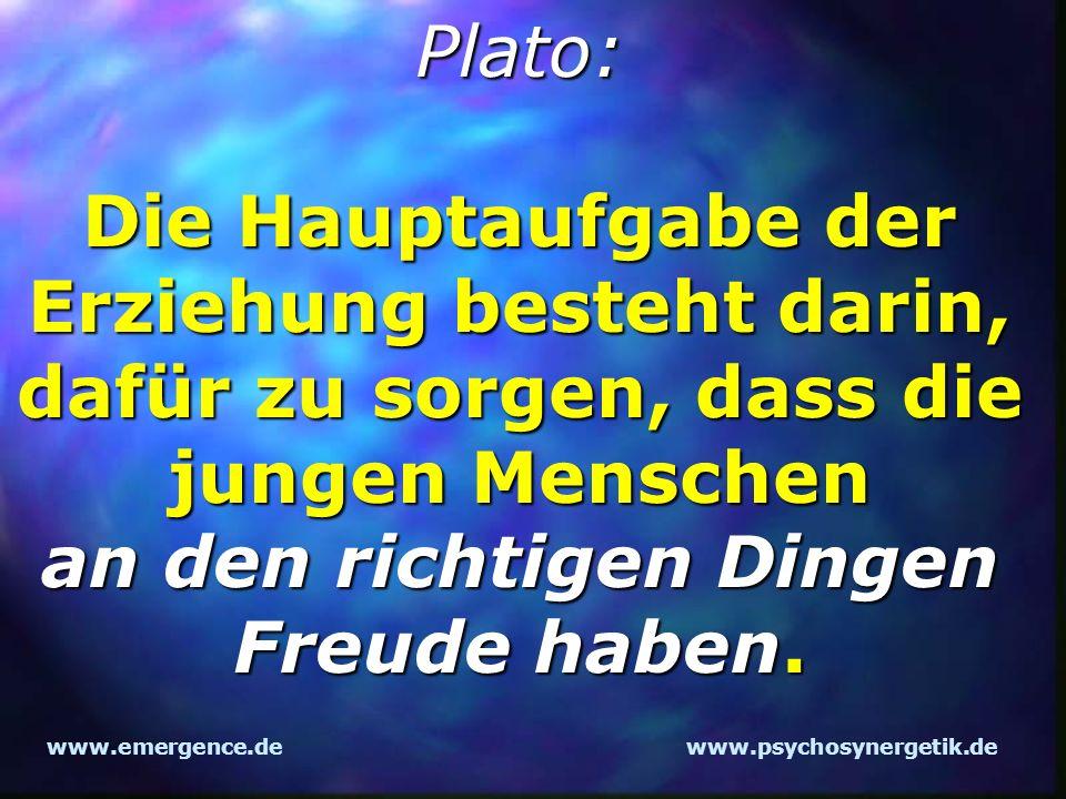 Plato: Die Hauptaufgabe der Erziehung besteht darin, dafür zu sorgen, dass die jungen Menschen an den richtigen Dingen Freude haben.