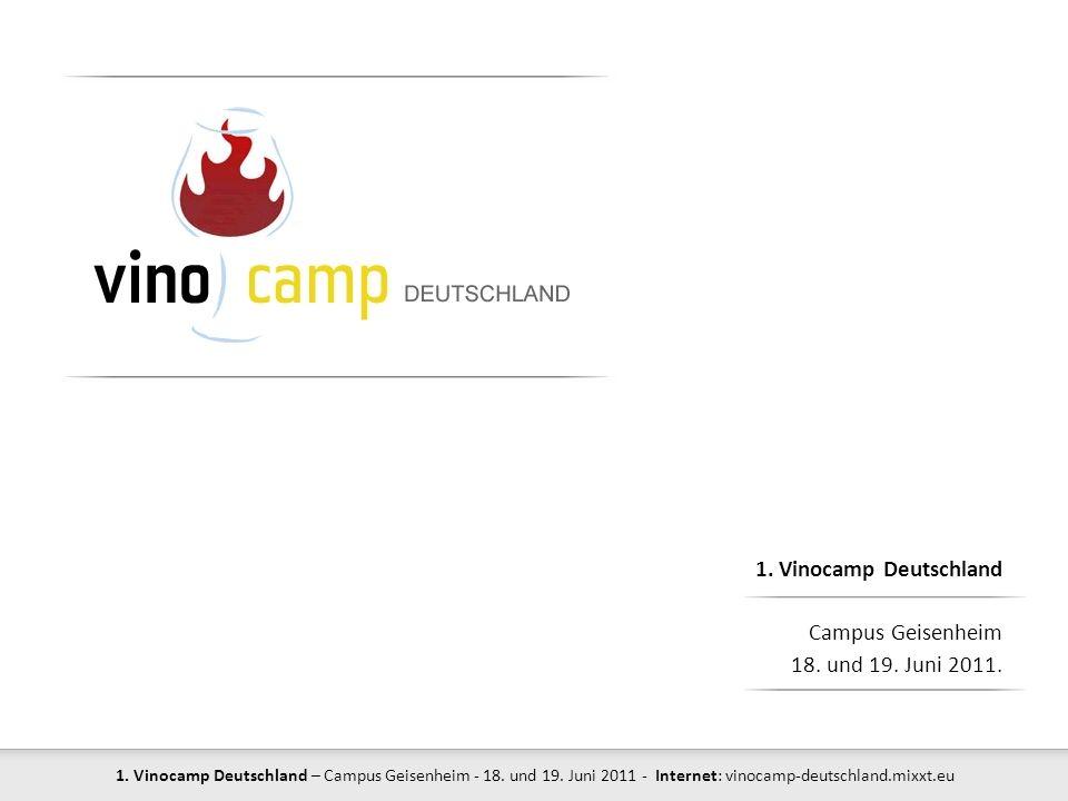 1. Vinocamp Deutschland Campus Geisenheim 18. und 19. Juni 2011.
