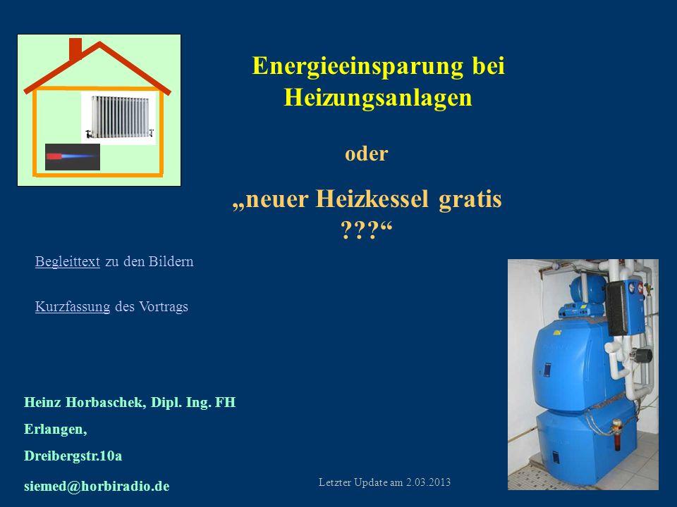 """Energieeinsparung bei Heizungsanlagen """"neuer Heizkessel gratis"""