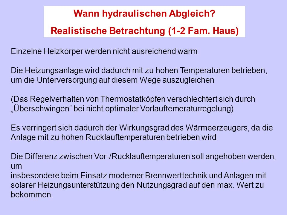 Wann hydraulischen Abgleich Realistische Betrachtung (1-2 Fam. Haus)