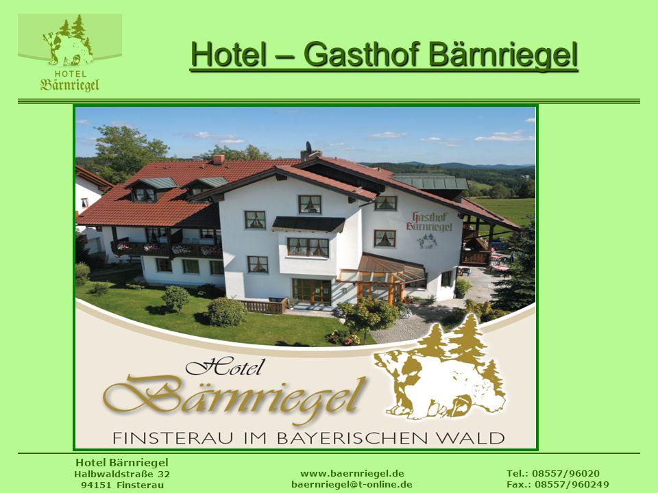 Hotel – Gasthof Bärnriegel
