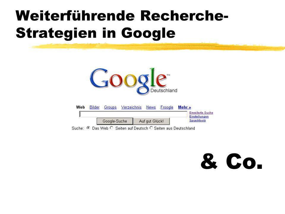 Weiterführende Recherche-Strategien in Google