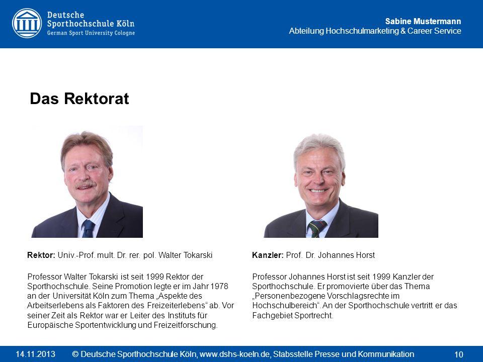 Das Rektorat Rektor: Univ.-Prof. mult. Dr. rer. pol. Walter Tokarski