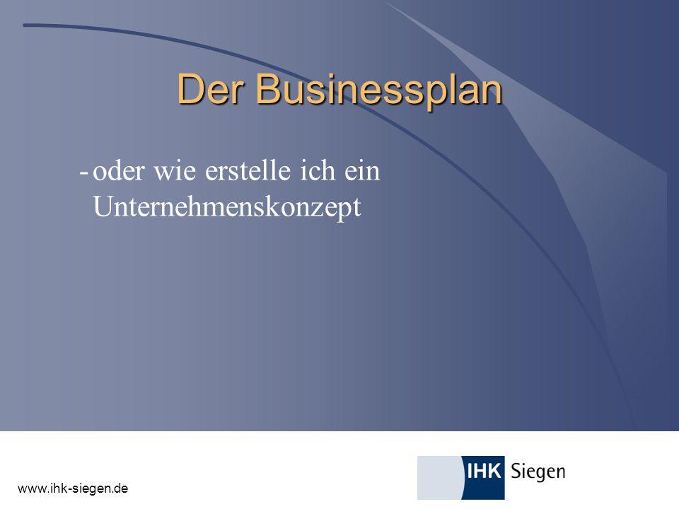 Der Businessplan - oder wie erstelle ich ein Unternehmenskonzept