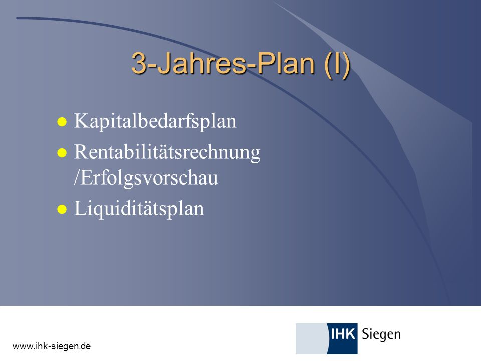 3-Jahres-Plan (I) Kapitalbedarfsplan