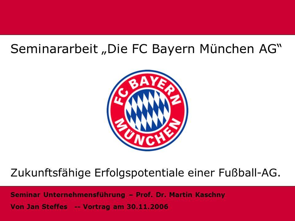 """Seminararbeit """"Die FC Bayern München AG"""