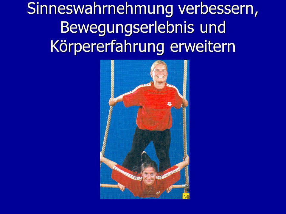 Sinneswahrnehmung verbessern, Bewegungserlebnis und Körpererfahrung erweitern