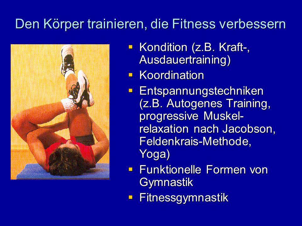 Den Körper trainieren, die Fitness verbessern