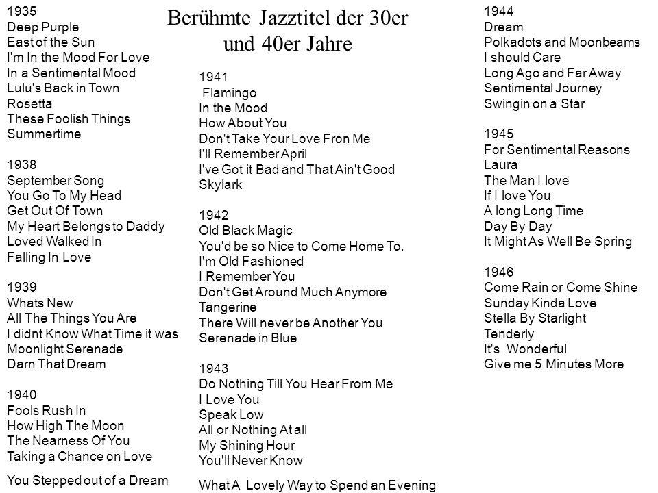 Berühmte Jazztitel der 30er und 40er Jahre