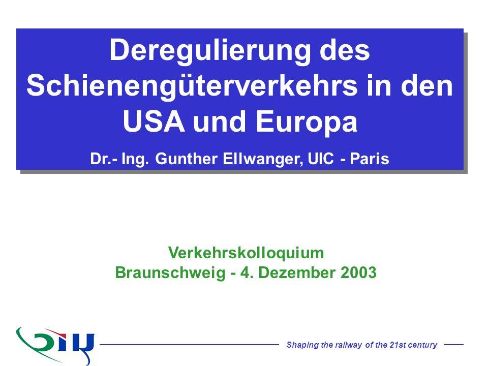 Deregulierung des Schienengüterverkehrs in den USA und Europa