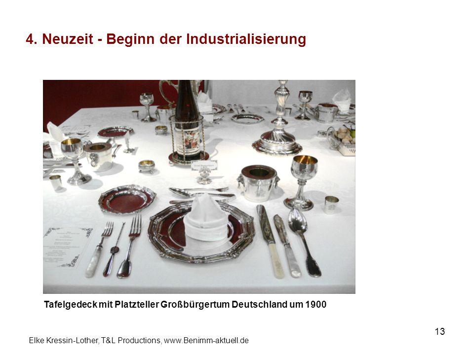 4. Neuzeit - Beginn der Industrialisierung