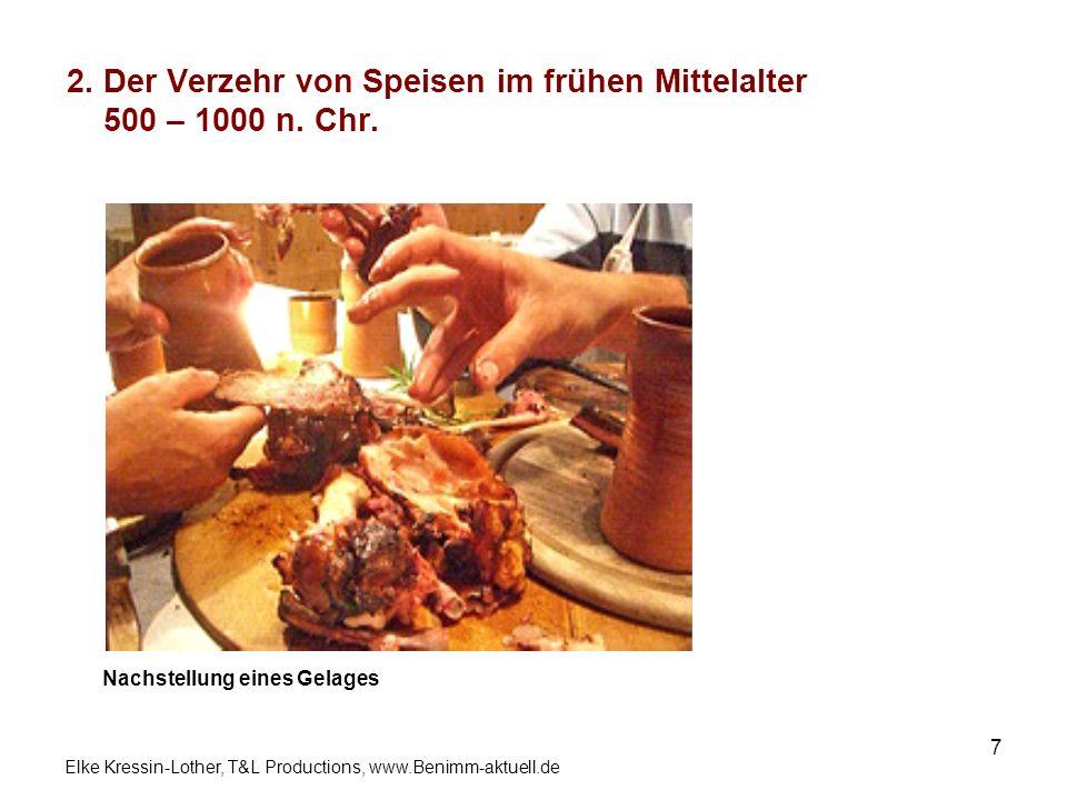 2. Der Verzehr von Speisen im frühen Mittelalter 500 – 1000 n. Chr.