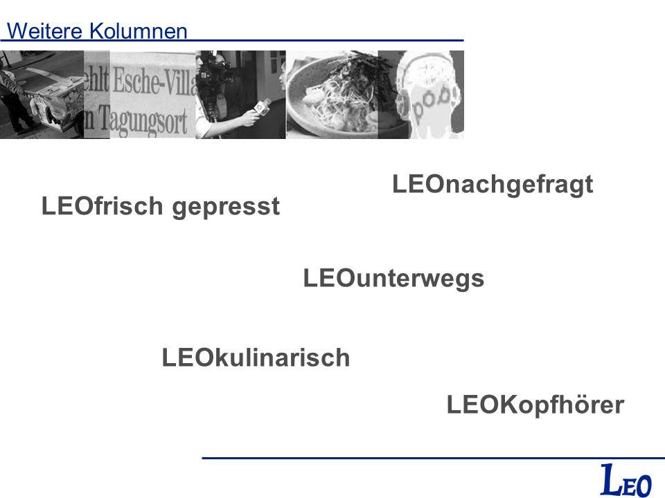 LEOnachgefragt LEOfrisch gepresst LEOunterwegs LEOkulinarisch
