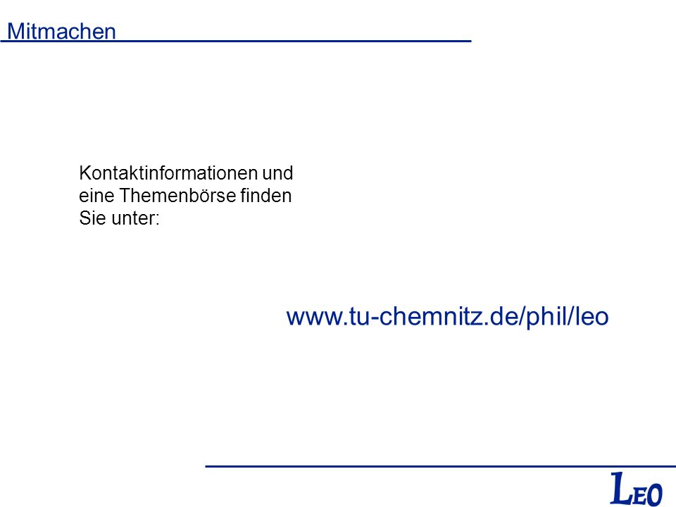 www.tu-chemnitz.de/phil/leo Mitmachen