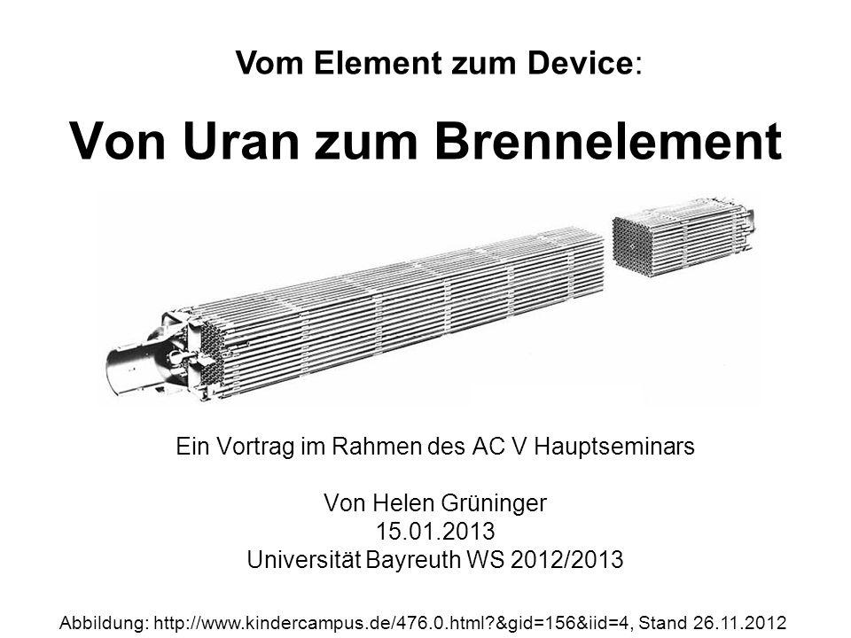 Von Uran zum Brennelement