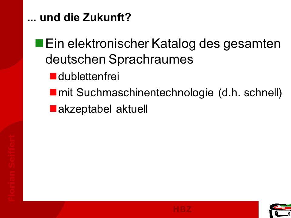 Ein elektronischer Katalog des gesamten deutschen Sprachraumes