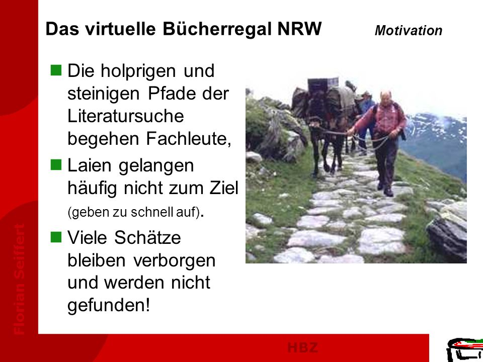 Das virtuelle Bücherregal NRW Motivation