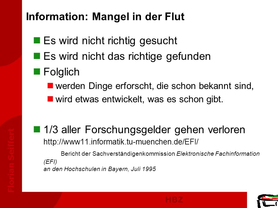 Information: Mangel in der Flut