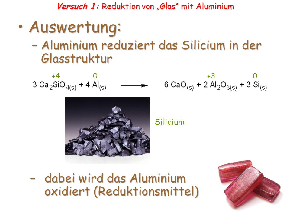 """Versuch 1: Reduktion von """"Glas mit Aluminium"""