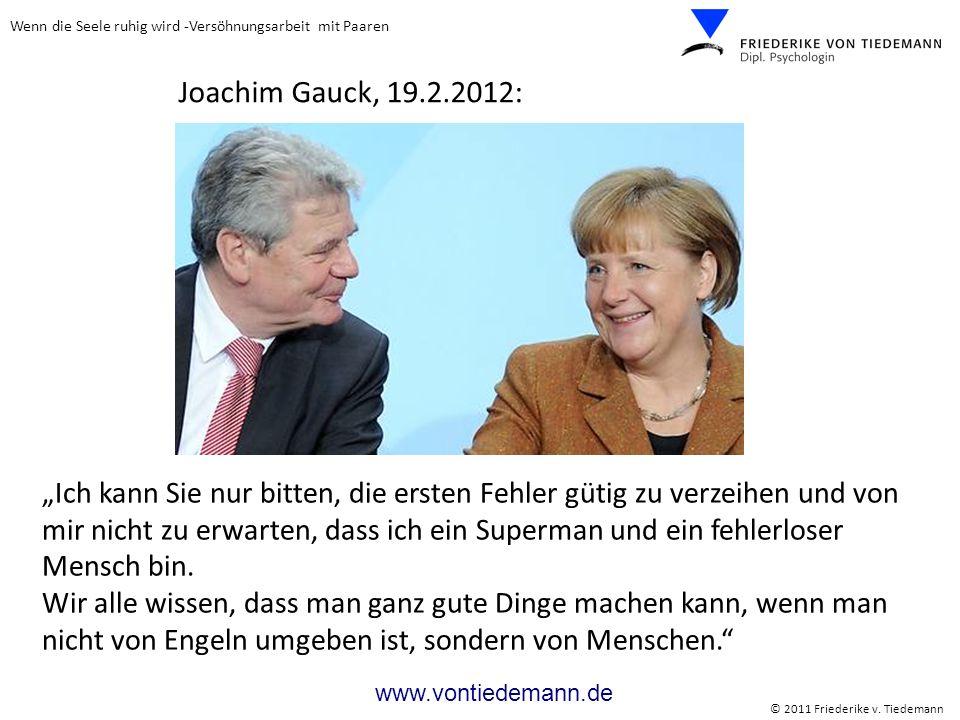 Joachim Gauck, 19.2.2012: