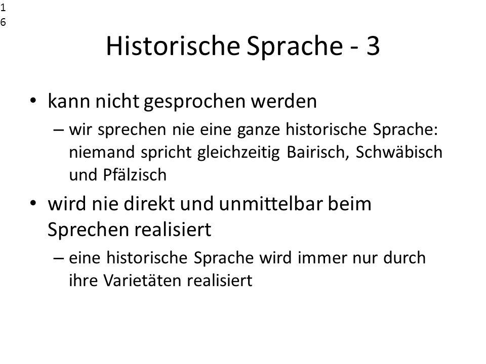 Historische Sprache - 3 kann nicht gesprochen werden
