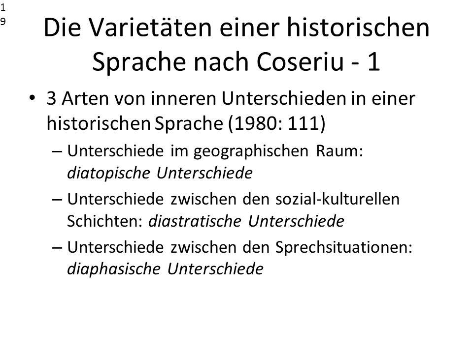 Die Varietäten einer historischen Sprache nach Coseriu - 1