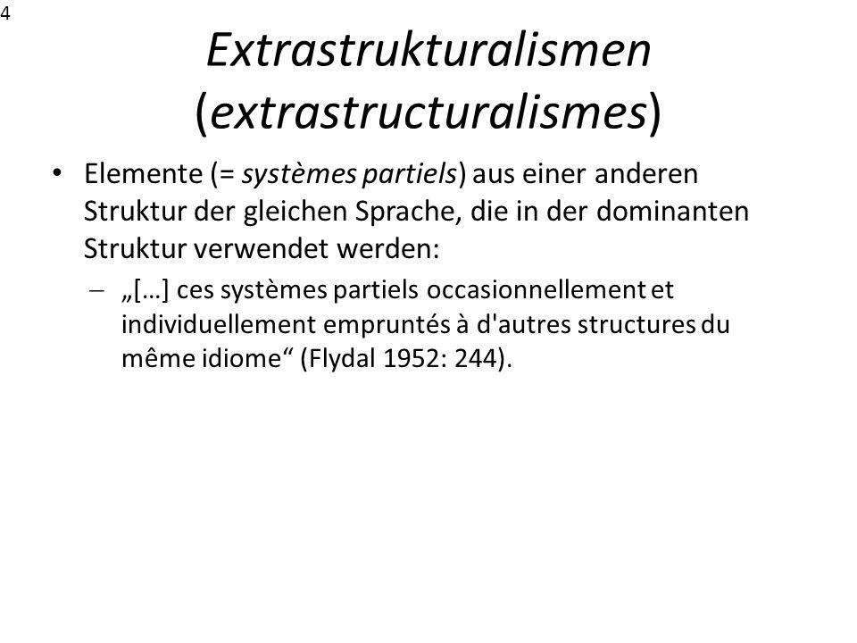 Extrastrukturalismen (extrastructuralismes)