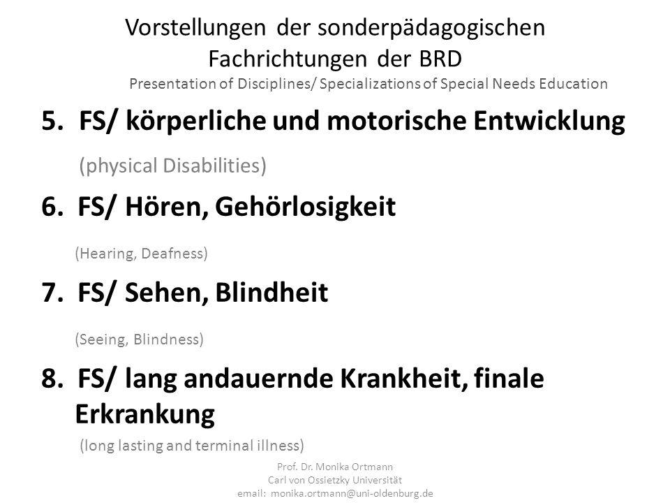 FS/ körperliche und motorische Entwicklung (physical Disabilities)