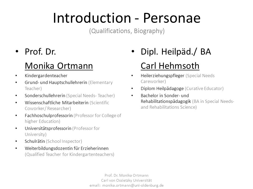 Introduction - Personae (Qualifications, Biography)