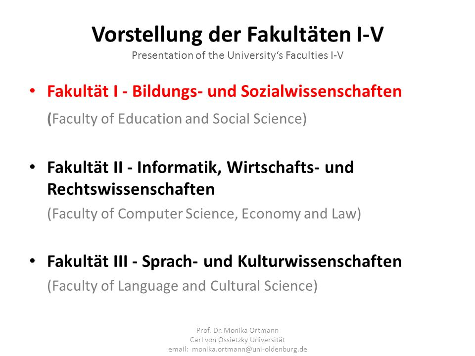 Vorstellung der Fakultäten I-V Presentation of the University's Faculties I-V
