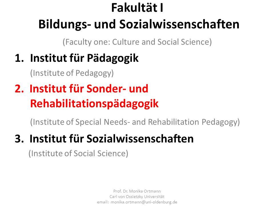 Fakultät I Bildungs- und Sozialwissenschaften (Faculty one: Culture and Social Science)