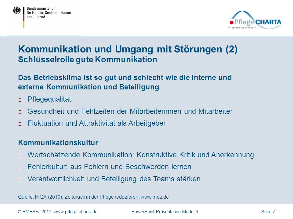 Kommunikation und Umgang mit Störungen (2) Schlüsselrolle gute Kommunikation