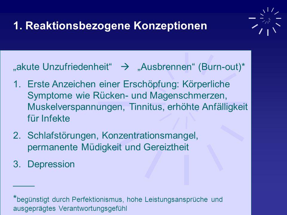 1. Reaktionsbezogene Konzeptionen