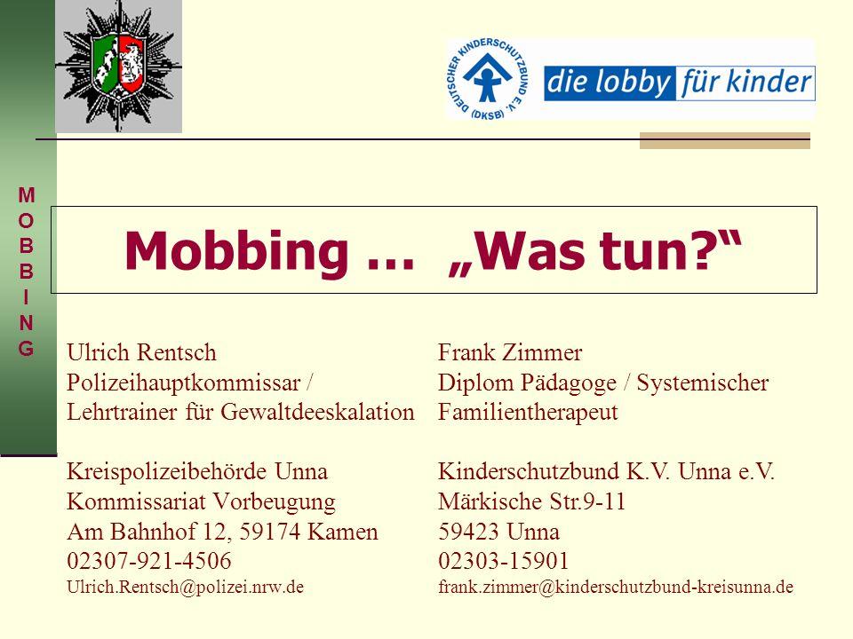 """M O. B. I. N. G. Mobbing … """"Was tun"""