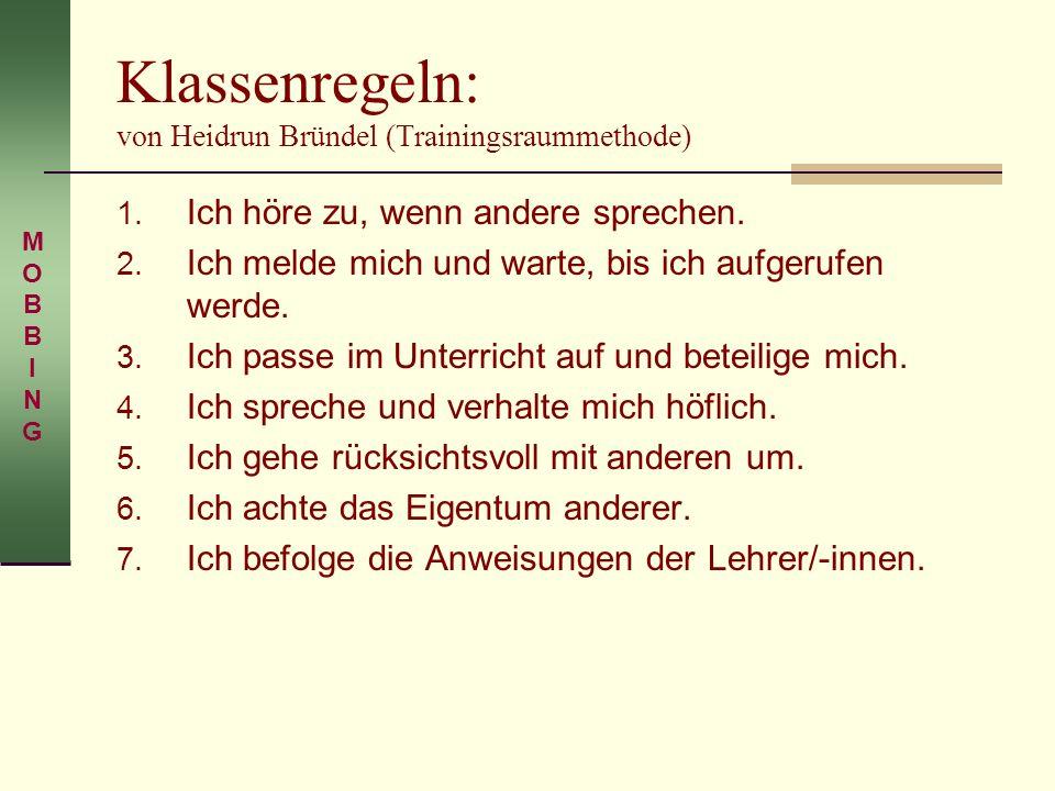 Klassenregeln: von Heidrun Bründel (Trainingsraummethode)