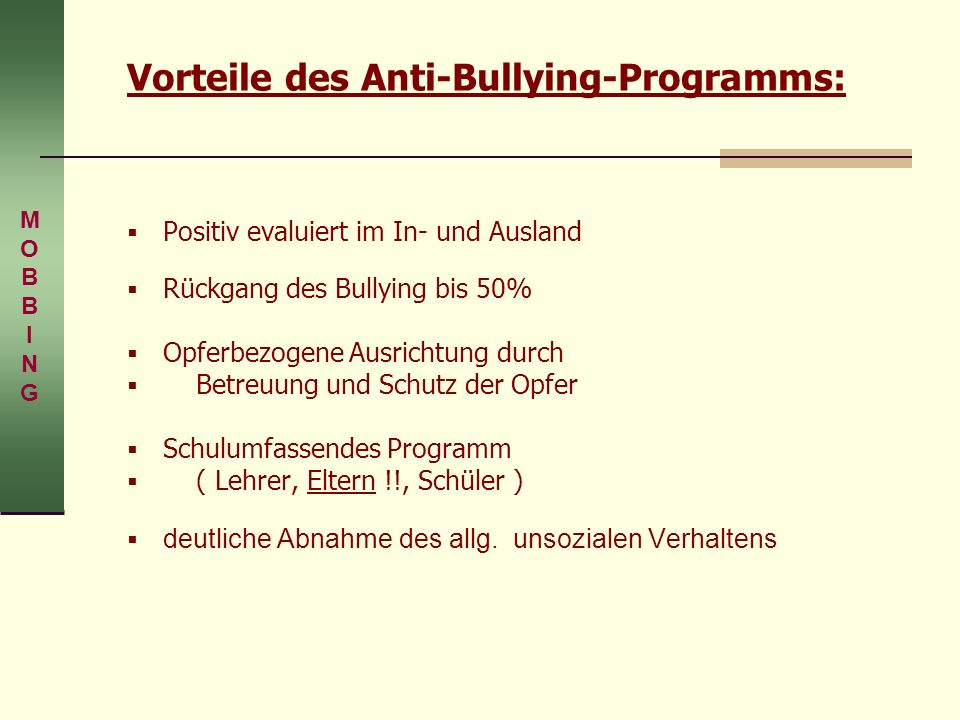 Vorteile des Anti-Bullying-Programms: